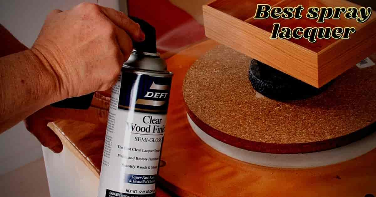 best spray lacquer